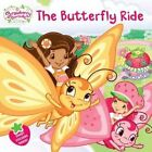 The Butterfly Ride by Amy Ackelsberg (Paperback / softback)