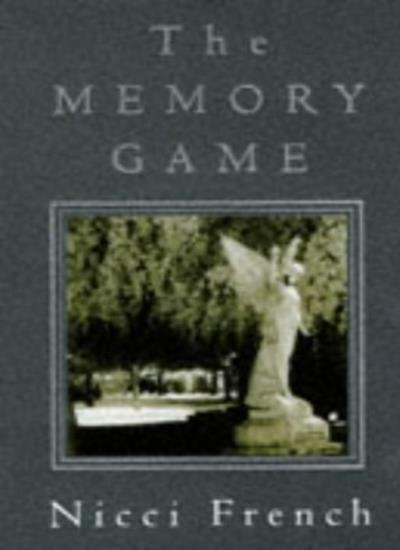 The Memory Game,Nicci French, N. Gerrard