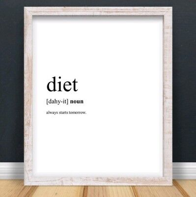 A4 Diet Typography Print Wall Art Funny Hungry Quote Gift Kitchen Home  UNFRAMED | eBay