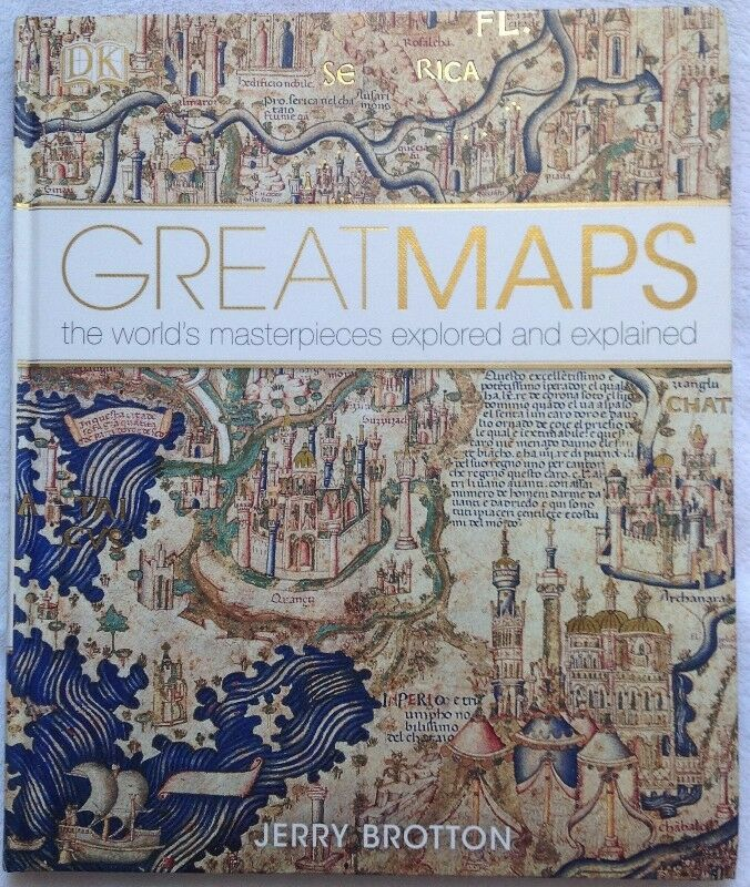 GREAT MAPS - the world's masterpieces explored and explained - Jerry Brotton - Hardcover
