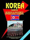 Korea North Business and Investment Opportunities Yearbook by International Business Publications, USA (Paperback / softback, 2003)