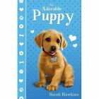 My Adorable Puppy by Sarah Hawkins (Paperback, 2016)