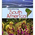 Introducing South America by Anita Ganeri (Paperback, 2014)