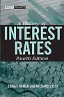 A History of Interest Rates by Richard Sylla, Sidney Homer (Hardback, 2005)
