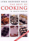 The Best of Cooking in South Africa by Lynn Bedford Hall (Hardback, 2000)