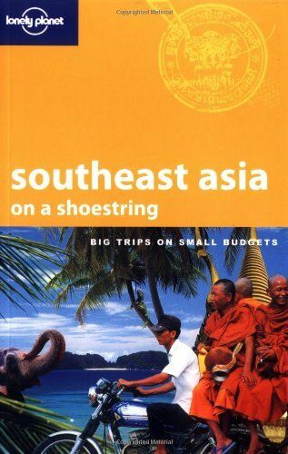 Southeast Asia on a Shoestring (Lonely Planet Shoestring Guide),Marie Cambon, K