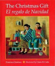 The Christmas Gift / El regalo de Navidad Spanish Edition
