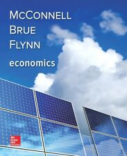 Economics by Stanley L. Brue, Sean Masaki Flynn and Campbell R. McConnell (2017, Hardcover)