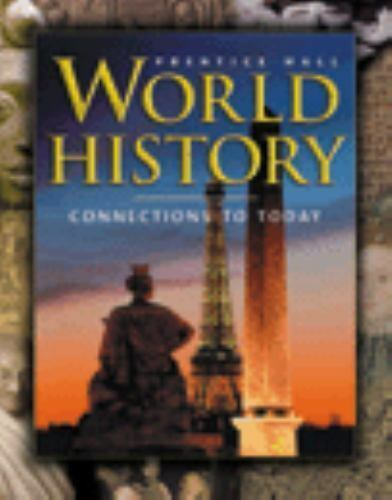 World History : Connections to Today by Anthony Esler, Prentice Hall General...