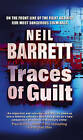 Traces of Guilt by Neil Barrett (Paperback, 2005)