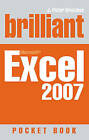 Brilliant Microsoft Excel 2007 Pocketbook by J. Peter Bruzzese (Paperback, 2007)