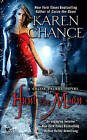 Hunt the Moon by Karen Chance (Paperback / softback)