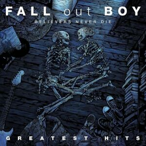 FALL-OUT-BOY-BELIEVERS-NEVER-DIE-GREATEST-HITS-2LP-2-VINYL-LP-NEW