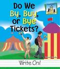 Homophones Set 3: Do We By, Buy, or Bye Tickets? Homophones by Amanda Rondeau (2002, Hardcover, Large Type)