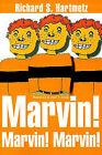 Marvin! Marvin! Marvin! by Dr Richard S Hartmetz (Paperback / softback, 2000)
