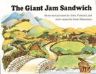 The Giant Jam Sandwich by Janet Burroway and John Vernon Lord (1975, Reinforced)