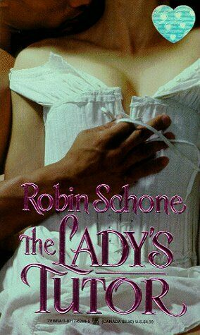 Lady's Tutor by Schone, Robin-ExLibrary