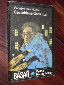 Wladyslaw Huzik - Gestohlene Gesichter (Verlag Neues Leben, DDR, Basar, 1988) - Altlandsberg, Deutschland - Wladyslaw Huzik - Gestohlene Gesichter (Verlag Neues Leben, DDR, Basar, 1988) - Altlandsberg, Deutschland