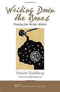 Ecriture-Down-The-Bones-Freeing-The-Writer-en-par-Goldberg-Natalie-Livre