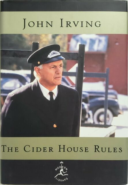 The Cider House Rules by John Irving 1st Printing Modern Library 1999 Hardcover