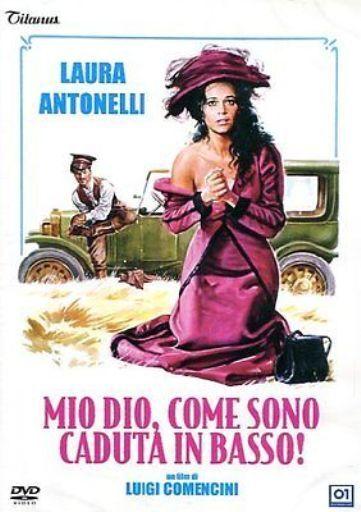 Dvd MIO DIO COME SONO CADUTA IN BASSO! - (1974) ***Laura Antonelli*** .....NUOVO