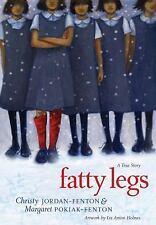 Fatty Legs : A True Story by Christy Jordan-Fenton, Margaret Lucy Fenton and...