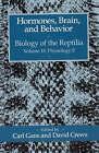 Biology of the Reptilia: v. 18: Hormones, Brain and Behavior by Gans (Paperback, 1992)