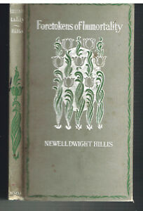 Foretokens-of-Immortality-by-Newell-Hillis-1st-Ed-1897-SIGNED-Antique-Book