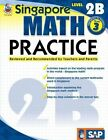 Singapore Math Practice Level 2b Grade 3 by 9780768240023