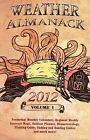 Weather Almanack 2012 by James Nelson (Paperback / softback, 2011)