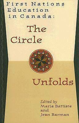 1 of 1 - First Nations Education in Canada: The Circle Unfolds-ExLibrary