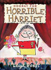 Hooray for Horrible Harriet by Leigh Hobbs (Paperback, 2008)