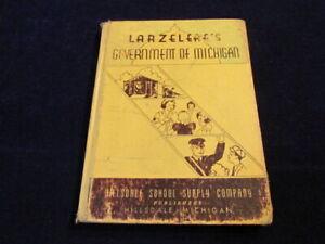 1935-Larzelere-039-s-Government-of-Michigan-Book-w-Taking-Care-ofthe-Unfortunates-J2