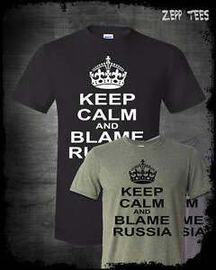 Keep Calm Blame Russia Meme Shirt Fake News Democrat
