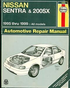 haynes repair manual 1995 1999 nissan sentra 200sx free shipping rh ebay co uk 2014 Nissan Sentra Nissan Versa