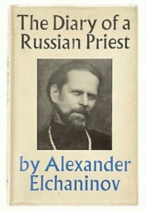 Alexander Elchaninov: The Diary of a Russian Priest FIRST EDITION IN ENGLISH
