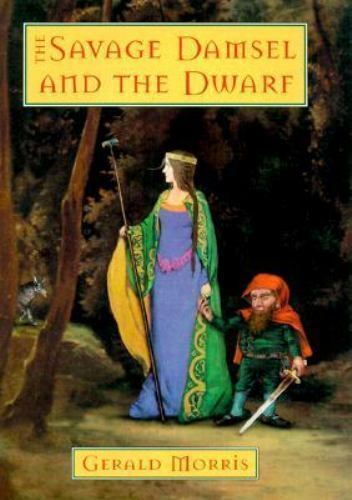 The Savage Damsel and the Dwarf (The Squire's Tales)-ExLibrary