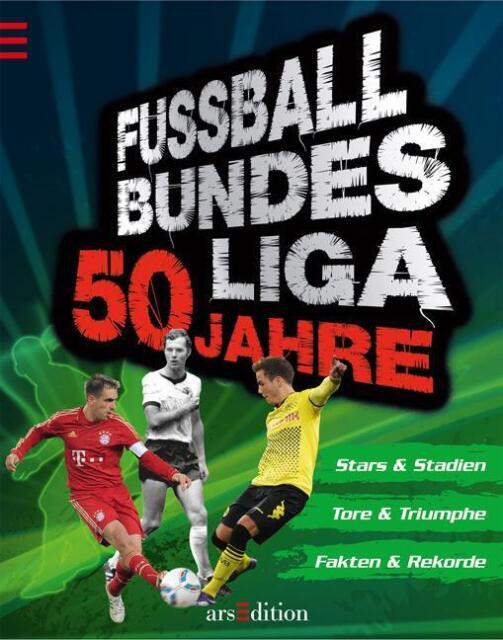 Fussball Bundesliga 50 Jahre Stars Tore Rekorde Sport EM
