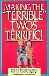 Making-the-034-Terrible-034-Twos-Terrific-by-Rosemond-John