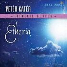 Elements Series Etheria 0046286400721 by Peter Kater CD