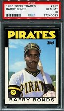 PSA 10 BARRY BONDS 1986 TOPPS TRADED # 11T ROOKIE RC PITTSBURGH PIRATES