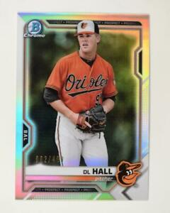 2021 Bowman Prospects Chrome Refractor #BCP-122 DL Hall /499 - Baltimore Orioles