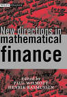 New Directions in Mathematical Finance by John Wiley and Sons Ltd (Hardback, 2002)