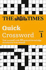 The Times Quick Crossword Book 1: 80 General Knowledge Puzzles from the Times 2: 2001 by The Times Mind Games (Paperback, 2001)