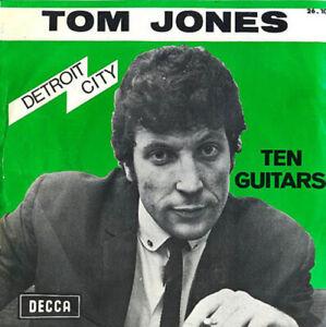 TOM-JONES-Detroit-City-Ten-Guitars-DECCA-45rpm-IN-GREAT-CONDITION