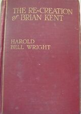 The Re-Creation of Brian Kent-Harold Bell Wright-1919