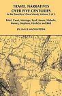 Travel Narratives Over Five Centuries - Volume 3 by Ian B Mackintosh (Paperback, 2009)
