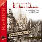 Käsebier erobert den Kurfürstendamm von Gabriele Tergit und Volker Kühn (2010)