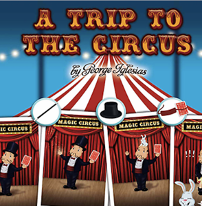 A-Trip-to-The-Circus-by-George-Iglesias-amp-Twister-Magic