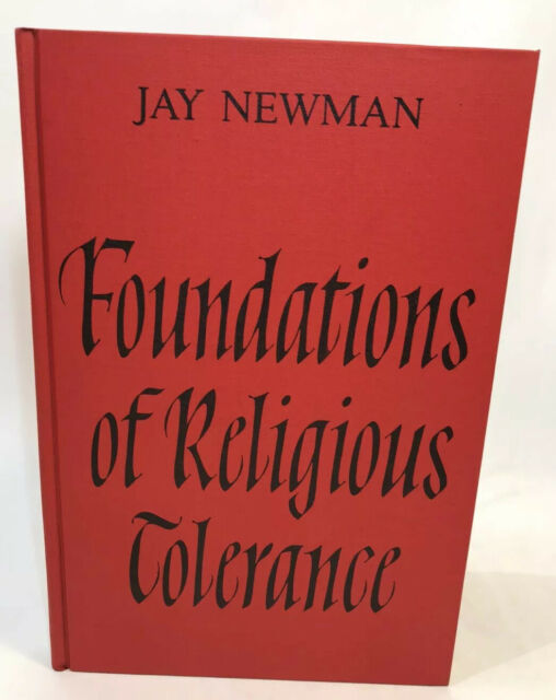 Foundations of Religious Tolerance by Jay Newman 1982 Red Hardback Book